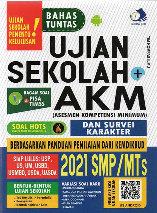 Bahas Tuntas Ujian Sekolah + AKM SMP 2021