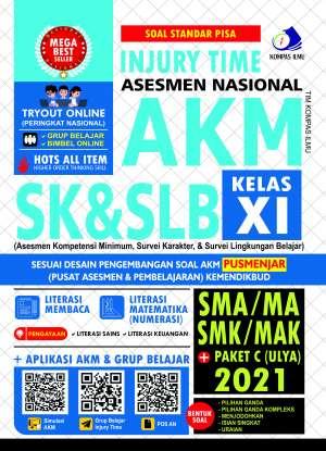 Injury Time Asesmen Nasional AKM SK & SLB SMA/MA, SMK/MAK + Paket C (Ulya) 2021