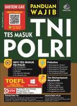 PANDUAN WAJIB TES MASUK TNI-POLRI