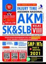 INJURY TIME ASESMEN NASIONAL AKM SK & SLB SMP/MTS + PAKET B (WUSTHA) 2021